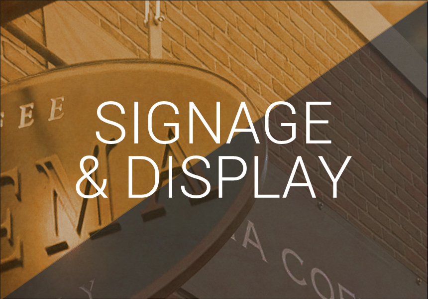 Sign and display design